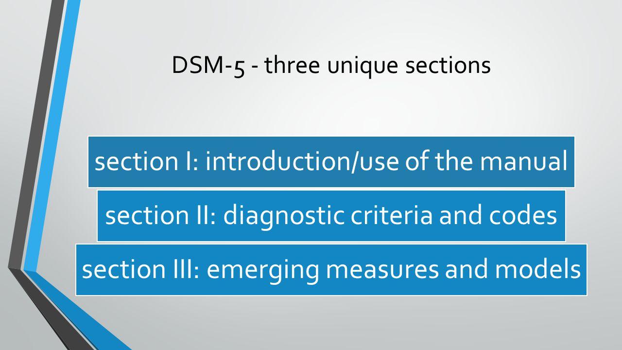 DSM-5 - three unique sections