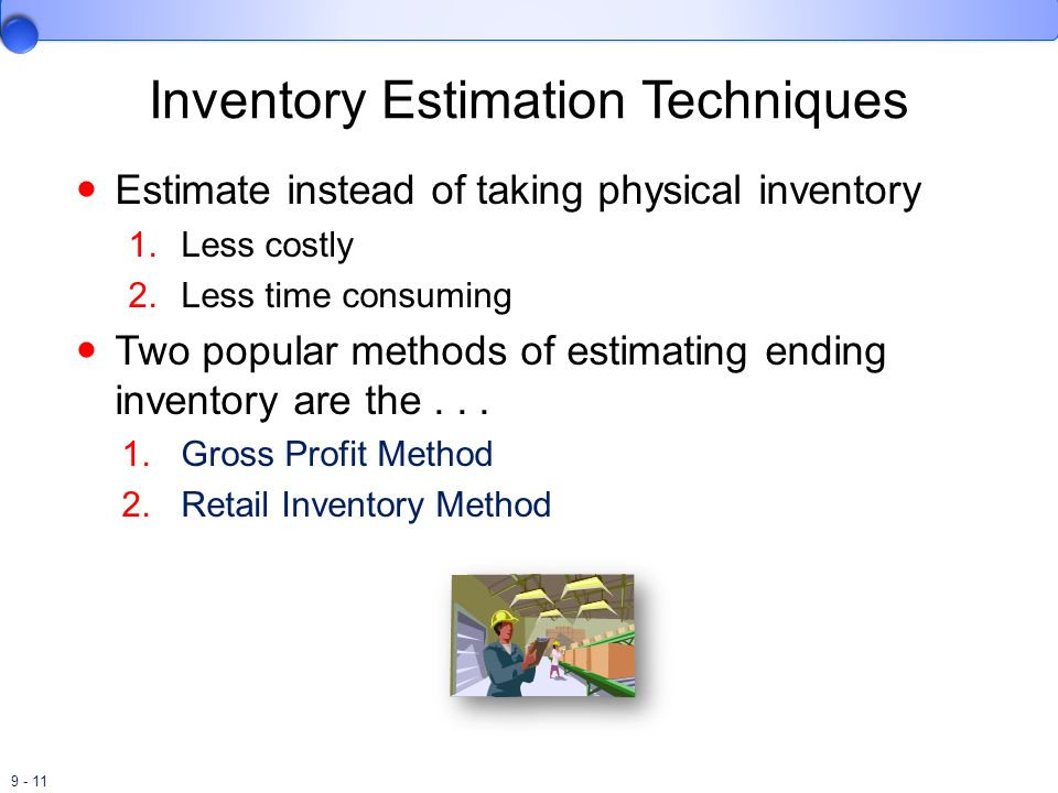Inventory Estimation Techniques