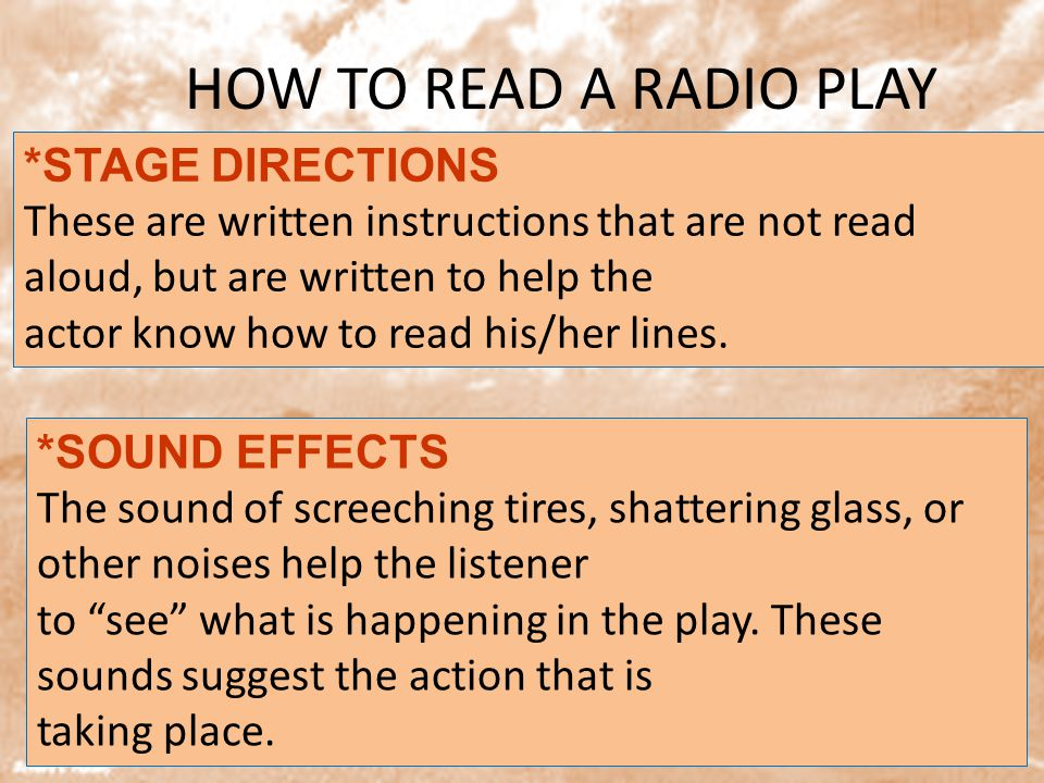 HOW TO READ A RADIO PLAY *STAGE DIRECTIONS