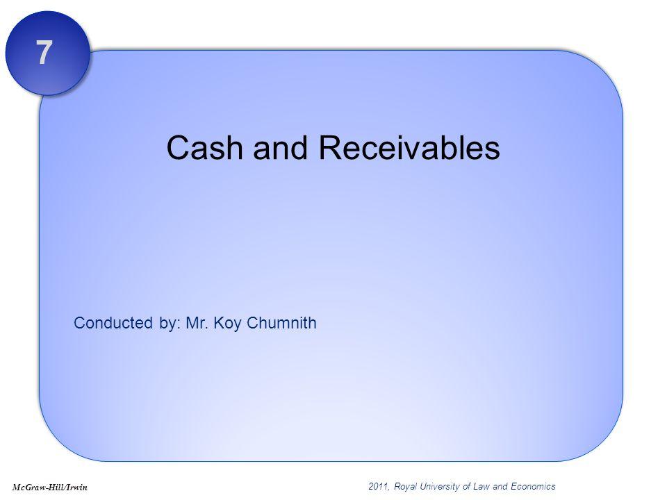7 Cash and Receivables Chapter 7: Cash and Receivables
