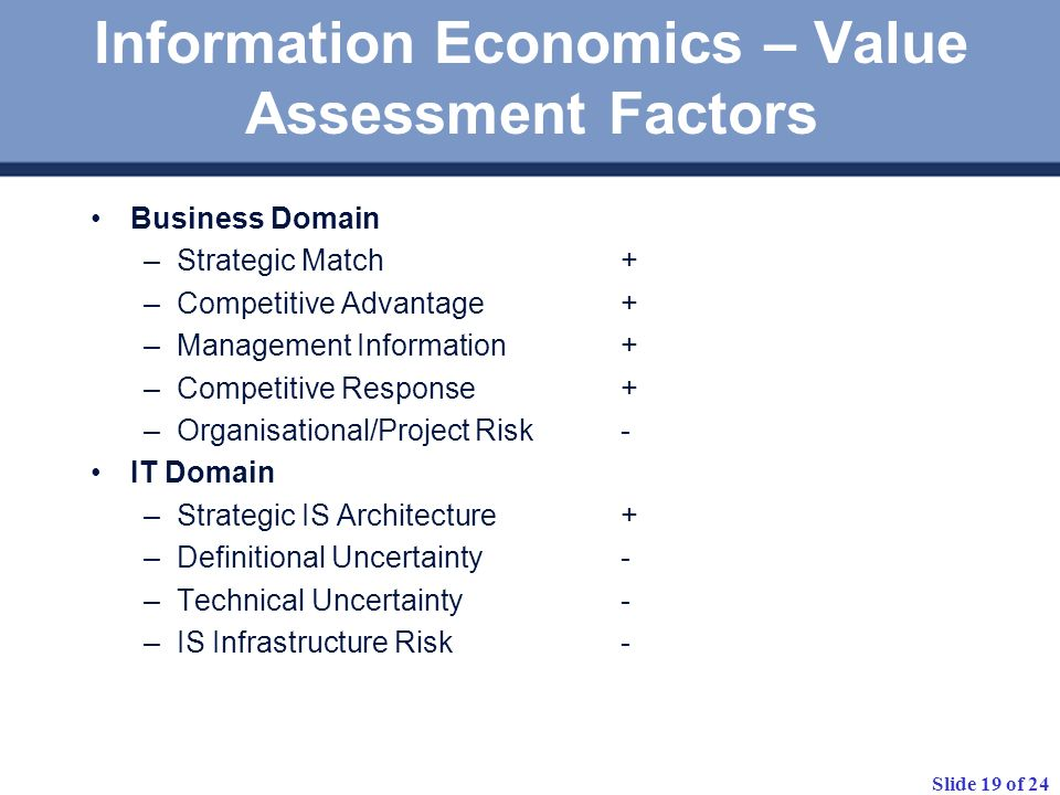 Information Economics – Value Assessment Factors