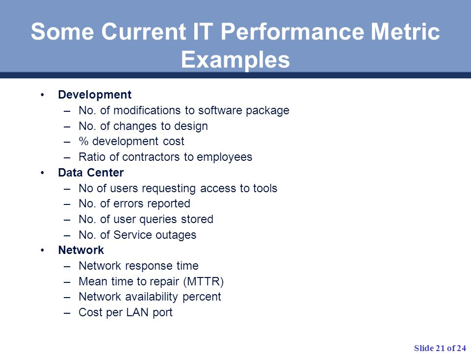 Some Current IT Performance Metric Examples