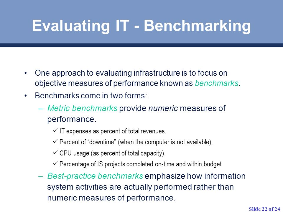 Evaluating IT - Benchmarking