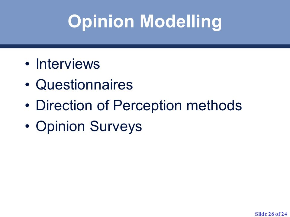 Opinion Modelling Interviews Questionnaires