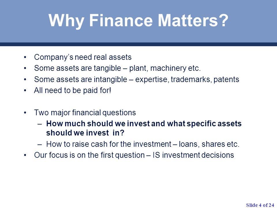 Why Finance Matters Company's need real assets