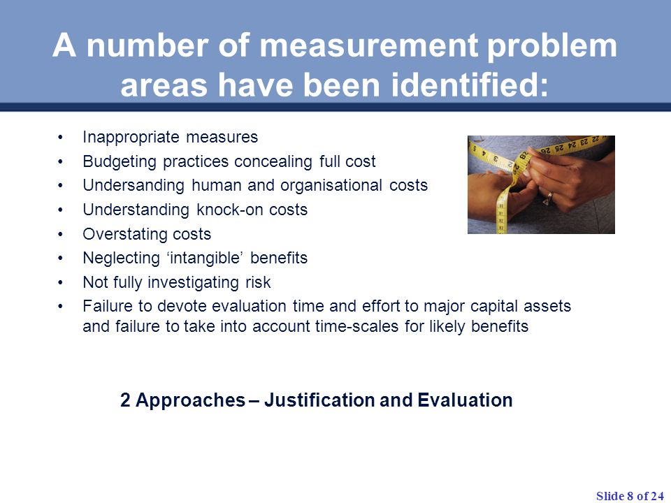 A number of measurement problem areas have been identified: