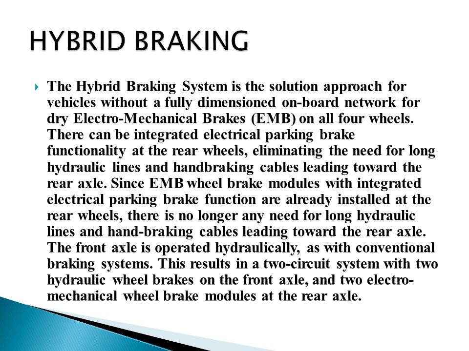 HYBRID BRAKING