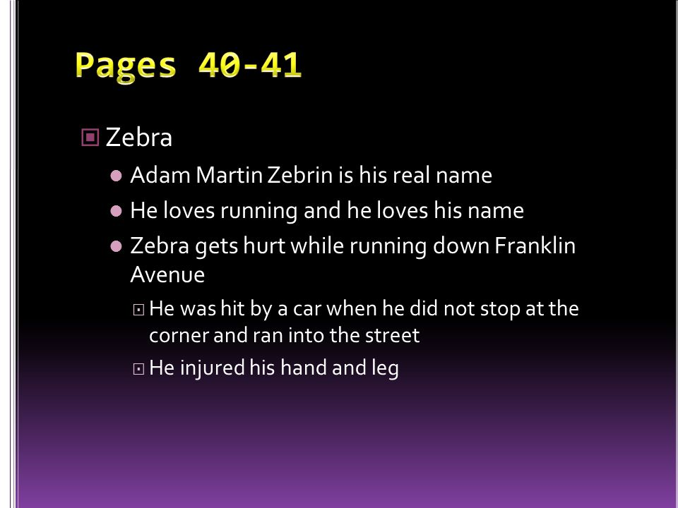 Pages 40-41 Zebra Adam Martin Zebrin is his real name