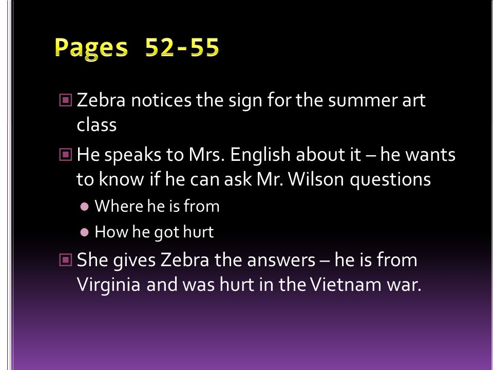 Pages 52-55 Zebra notices the sign for the summer art class