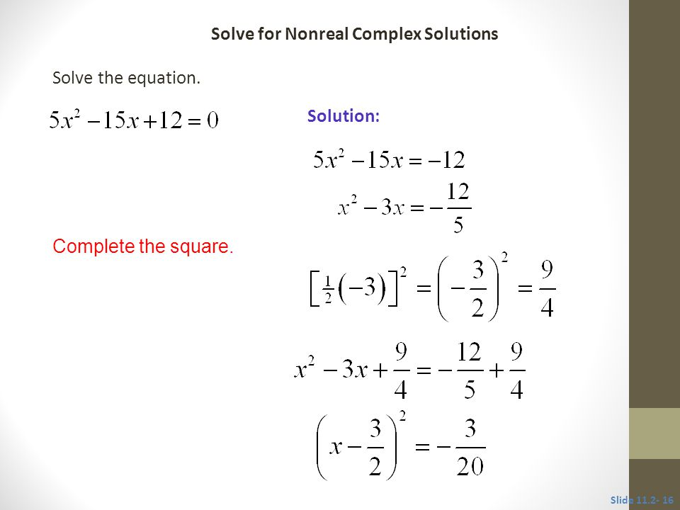 Solve for Nonreal Complex Solutions