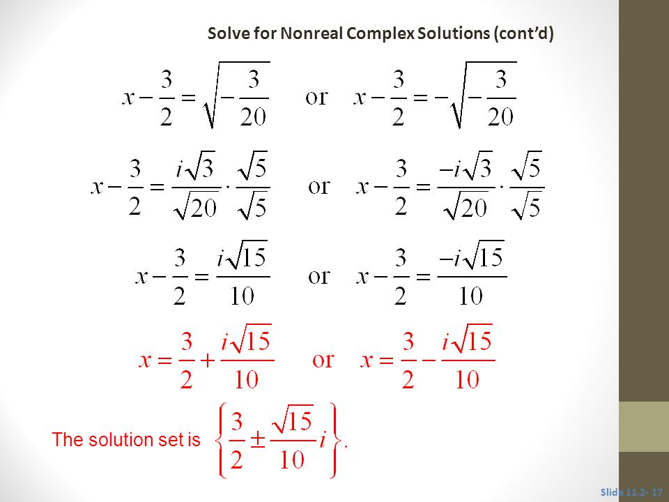Solve for Nonreal Complex Solutions (cont'd)