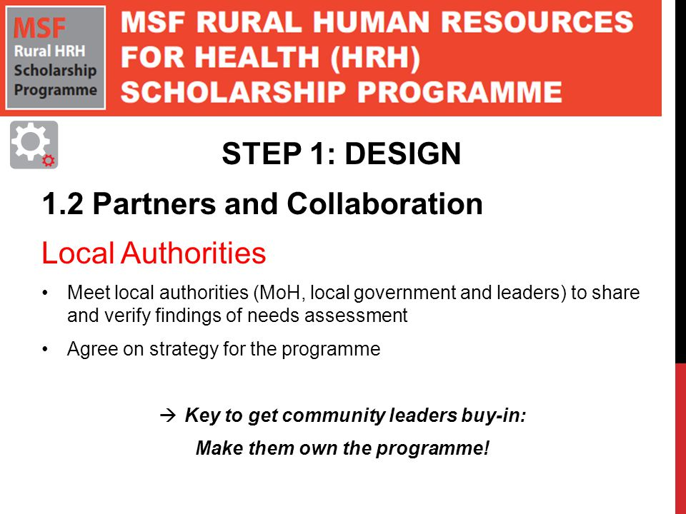 Key to get community leaders buy-in: Make them own the programme!