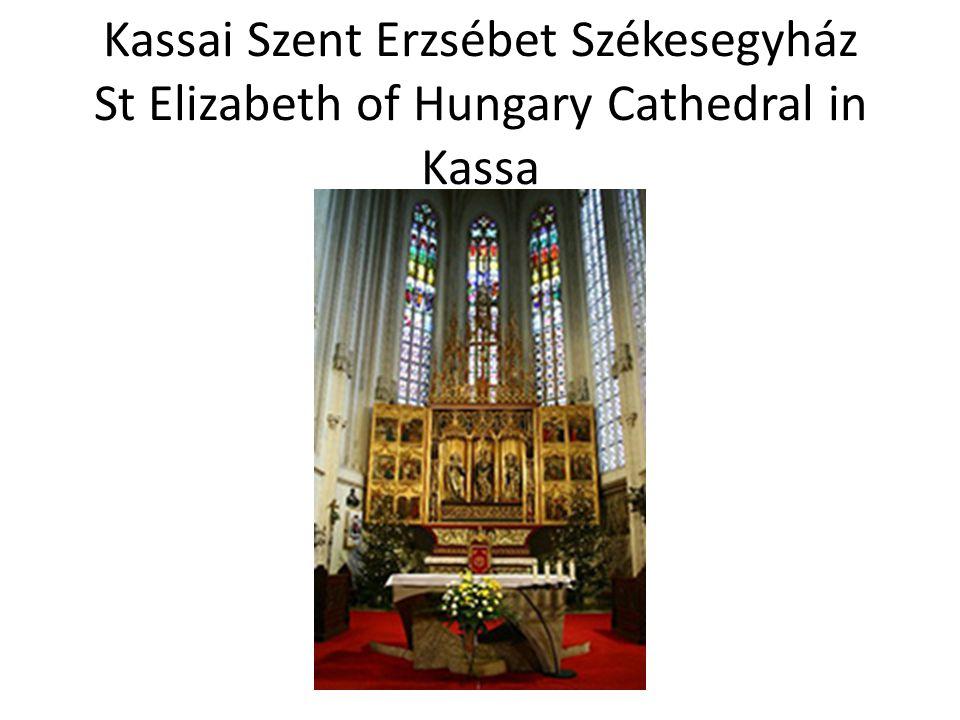 Kassai Szent Erzsébet Székesegyház St Elizabeth of Hungary Cathedral in Kassa