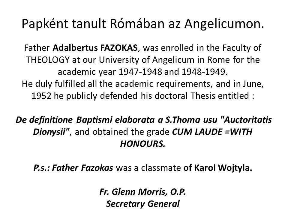 Papként tanult Rómában az Angelicumon