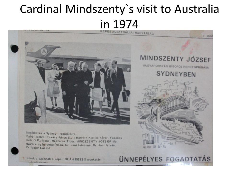 Cardinal Mindszenty`s visit to Australia in 1974
