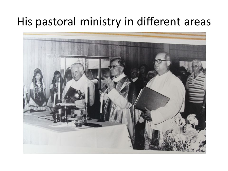 His pastoral ministry in different areas
