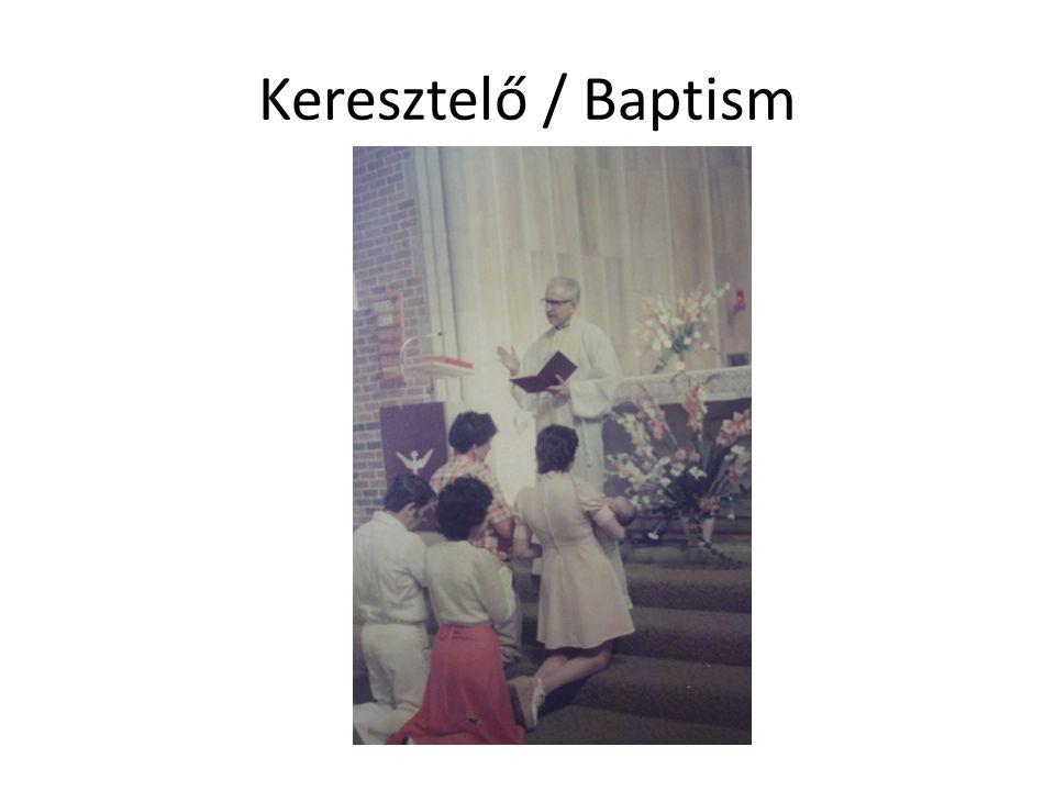 Keresztelő / Baptism