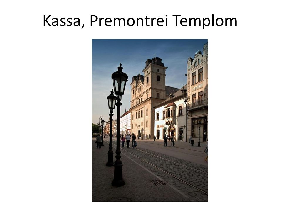 Kassa, Premontrei Templom