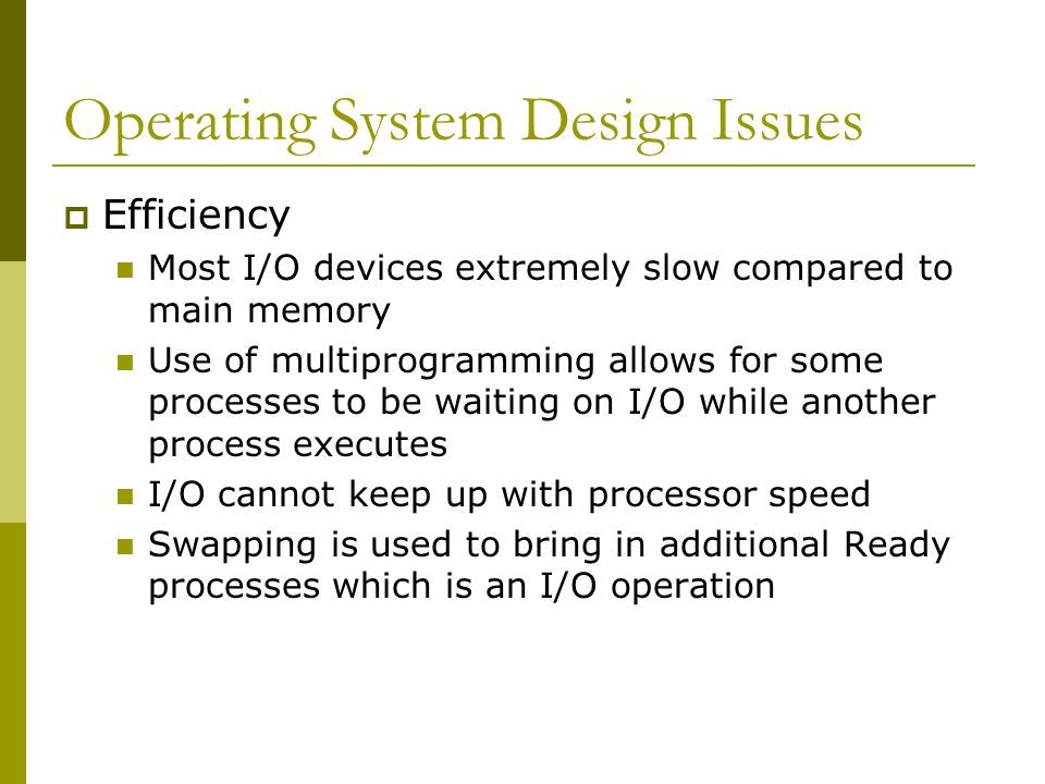 Operating System Design Issues