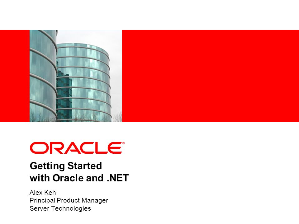 Getting Started with Oracle and .NET