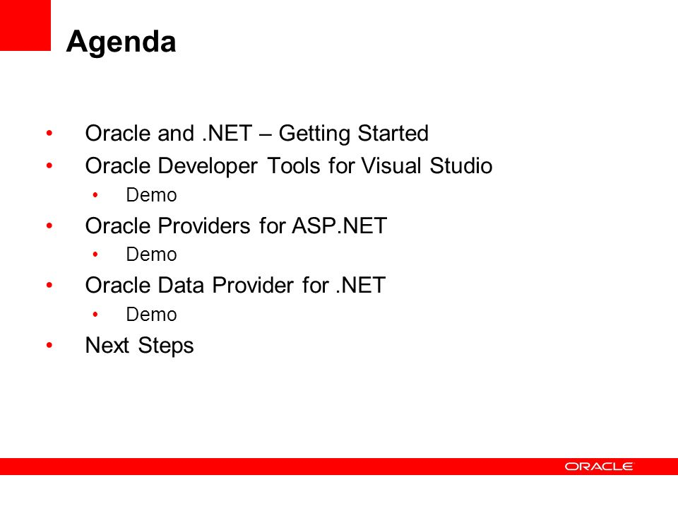 Agenda Oracle and .NET – Getting Started