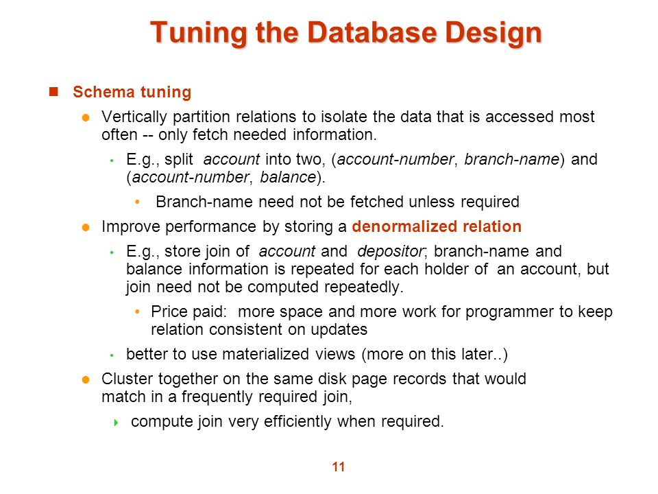 Tuning the Database Design