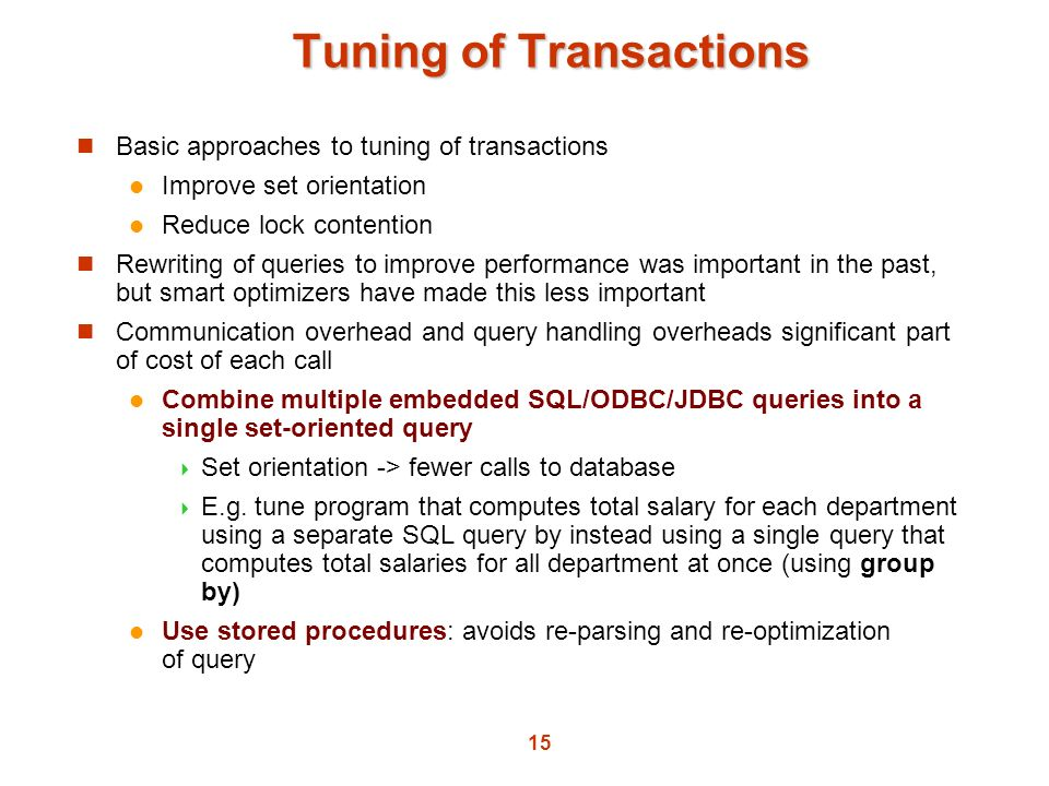 Tuning of Transactions