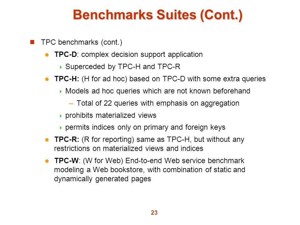 Benchmarks Suites (Cont.)