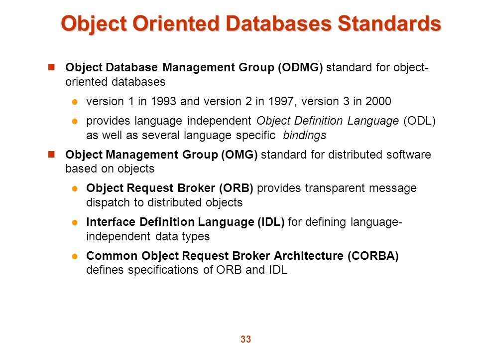 Object Oriented Databases Standards