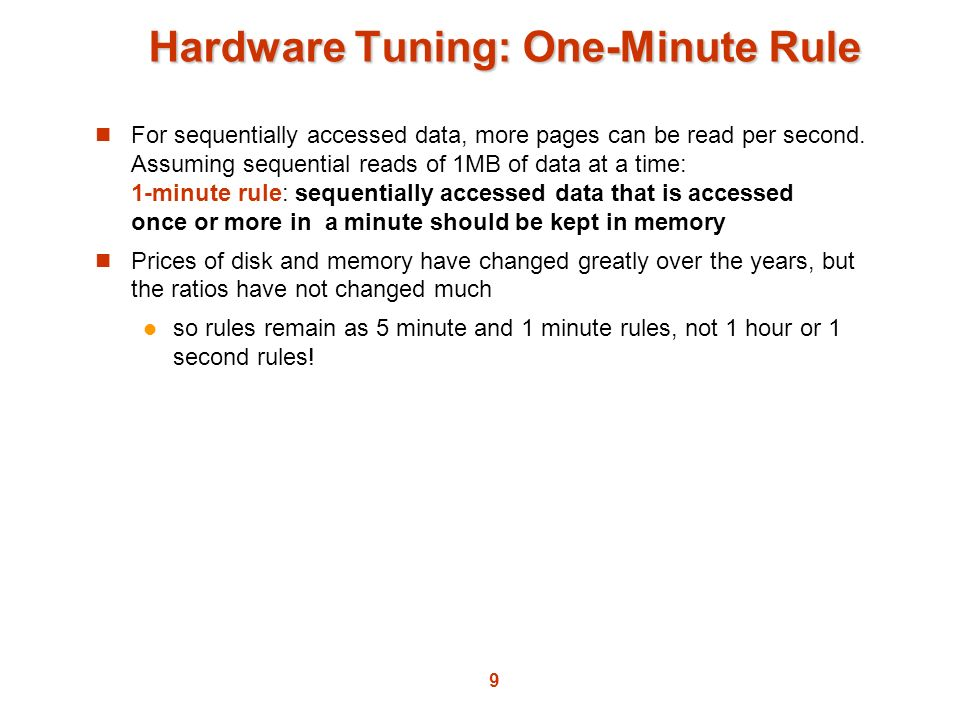 Hardware Tuning: One-Minute Rule