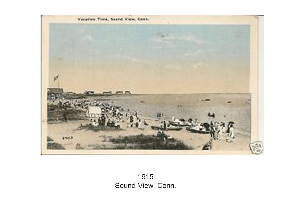 1915 Sound View, Conn.