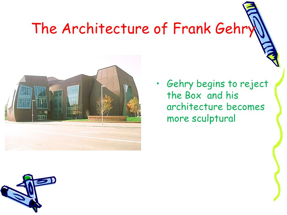 The Architecture of Frank Gehry
