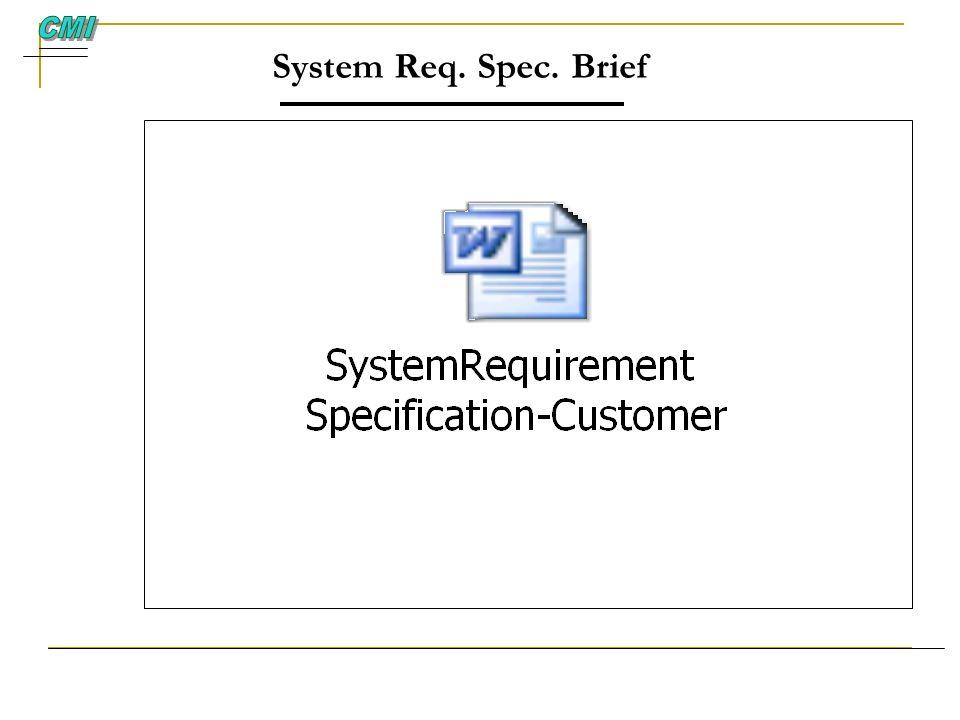 CMI System Req. Spec. Brief 18