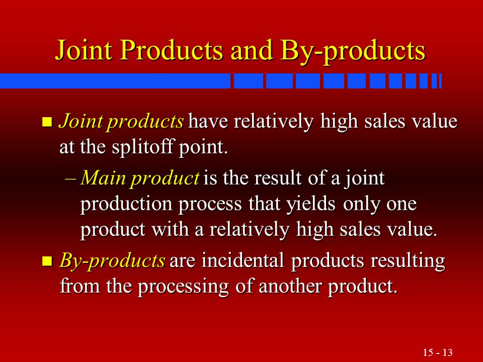 Joint Products and By-products
