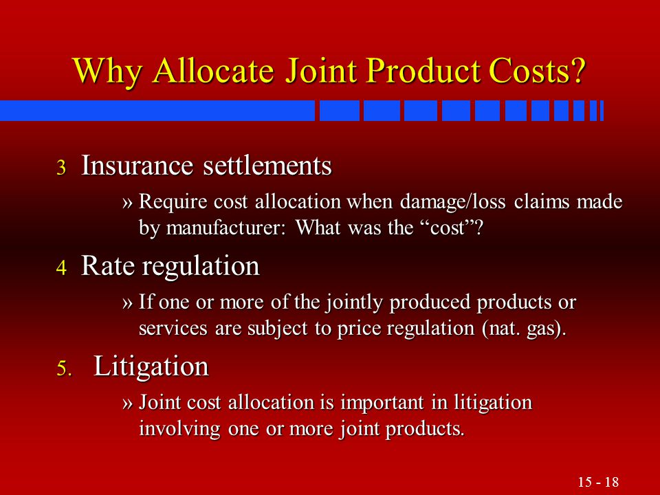 Why Allocate Joint Product Costs