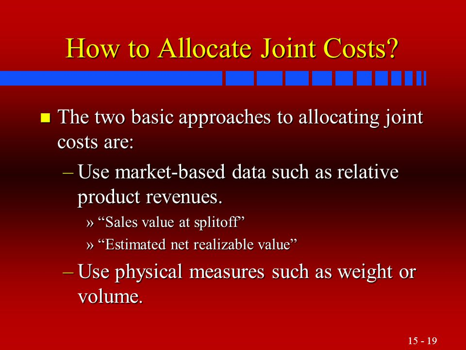 How to Allocate Joint Costs