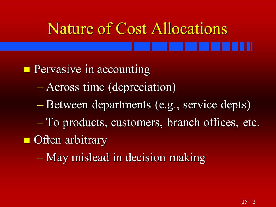 Nature of Cost Allocations