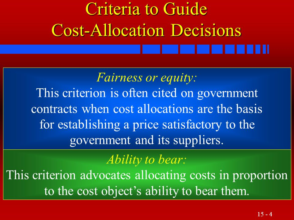 Criteria to Guide Cost-Allocation Decisions