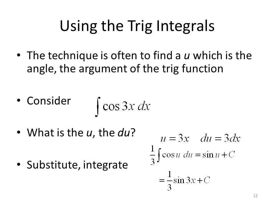 Using the Trig Integrals