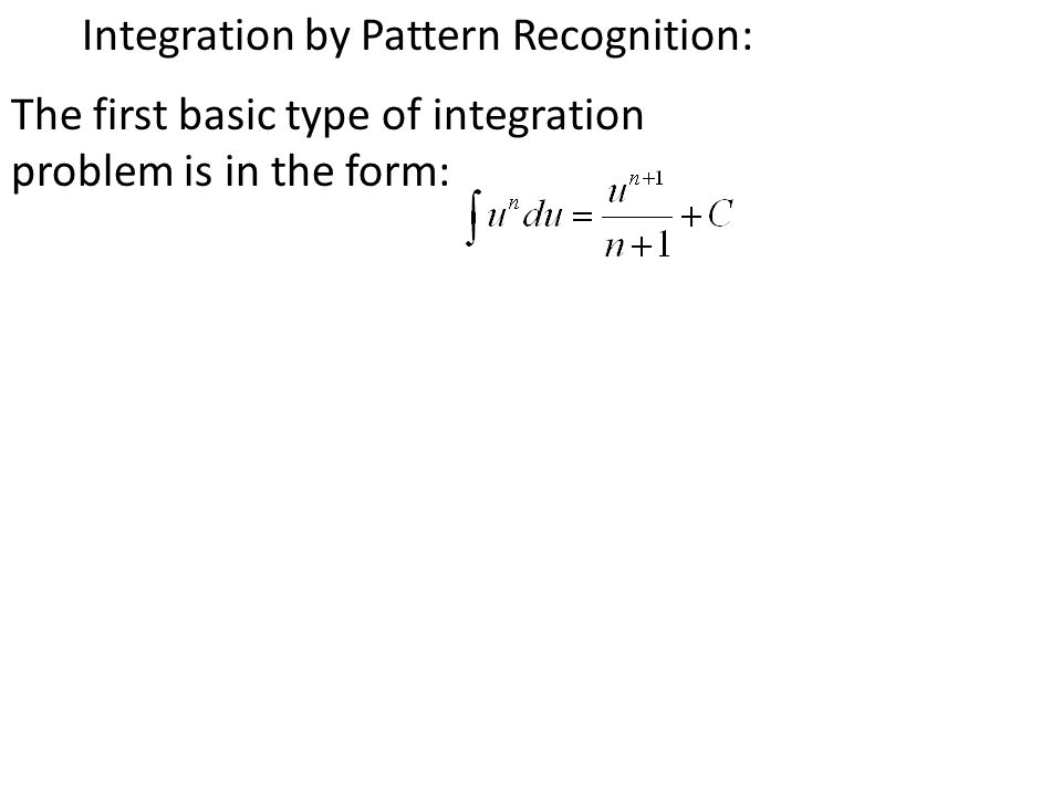 Integration by Pattern Recognition:
