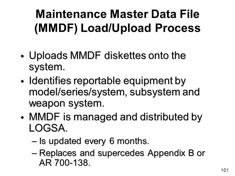 Maintenance Master Data File (MMDF) Load/Upload Process