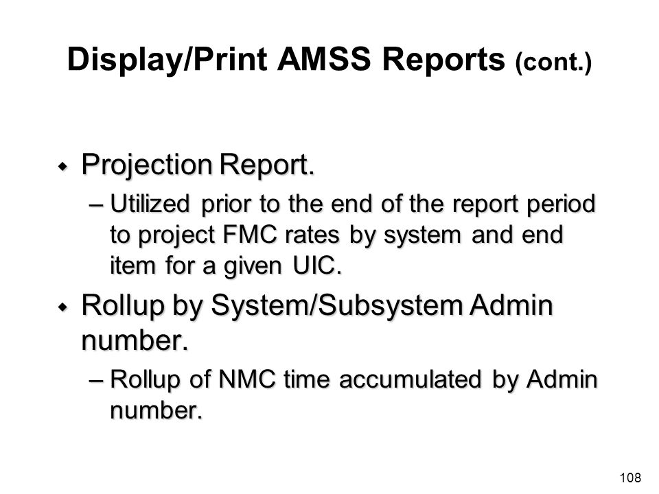 Display/Print AMSS Reports (cont.)