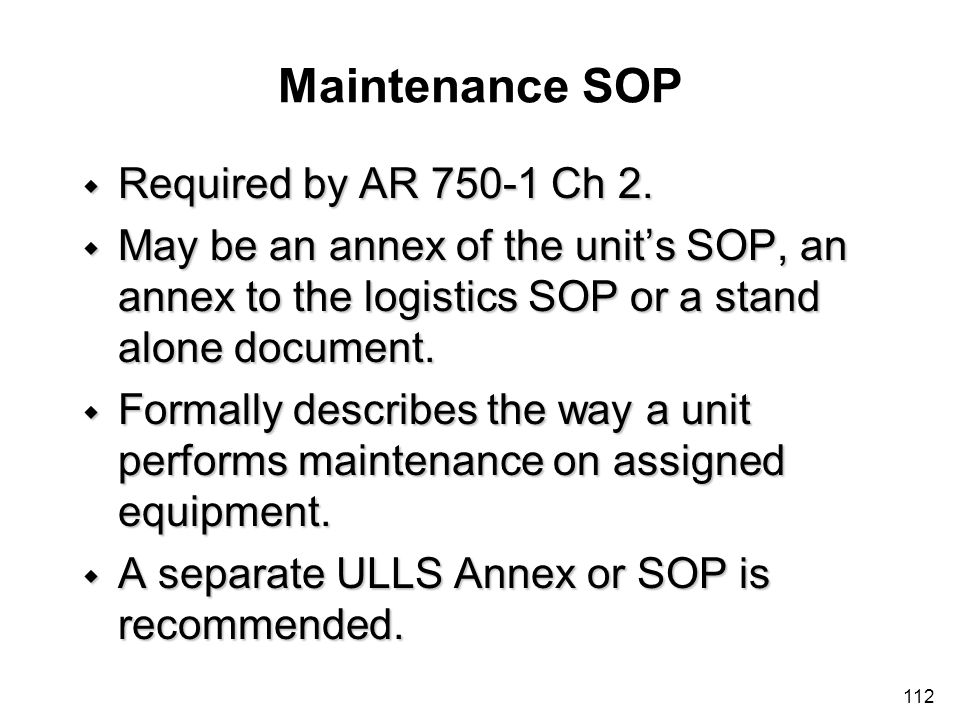 Maintenance SOP Required by AR 750-1 Ch 2.