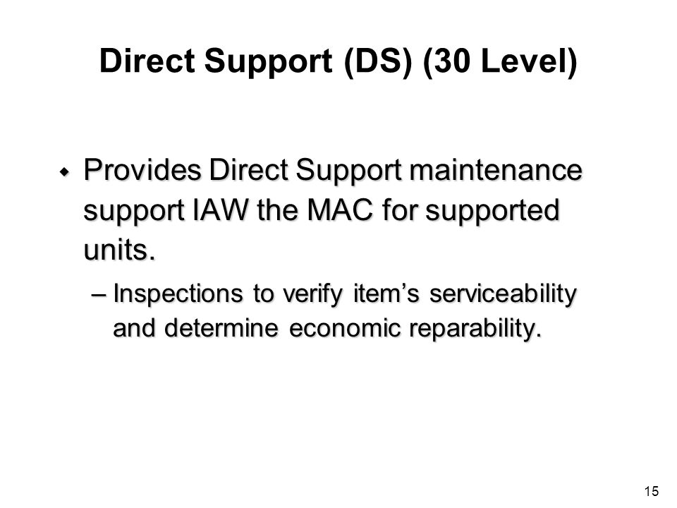 Direct Support (DS) (30 Level)