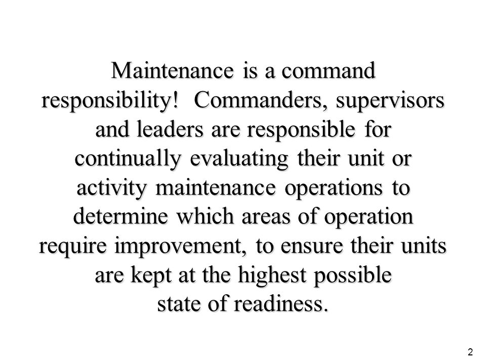 Maintenance is a command responsibility