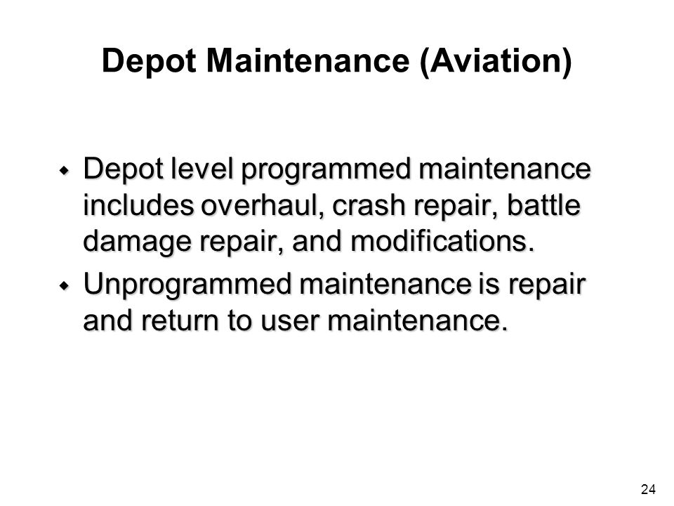 Depot Maintenance (Aviation)