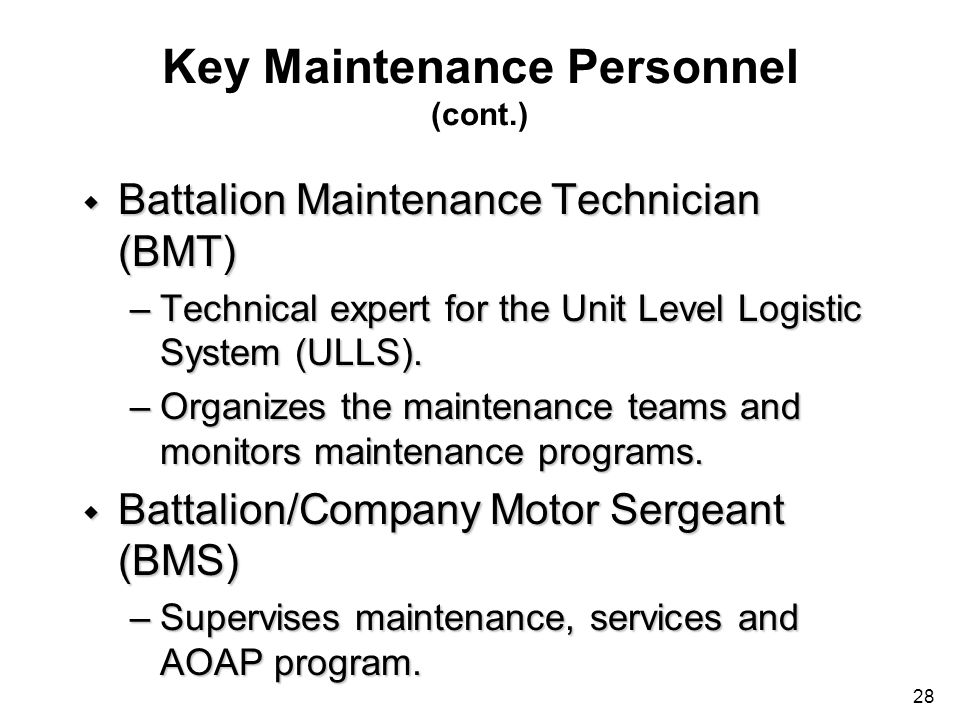 Key Maintenance Personnel (cont.)
