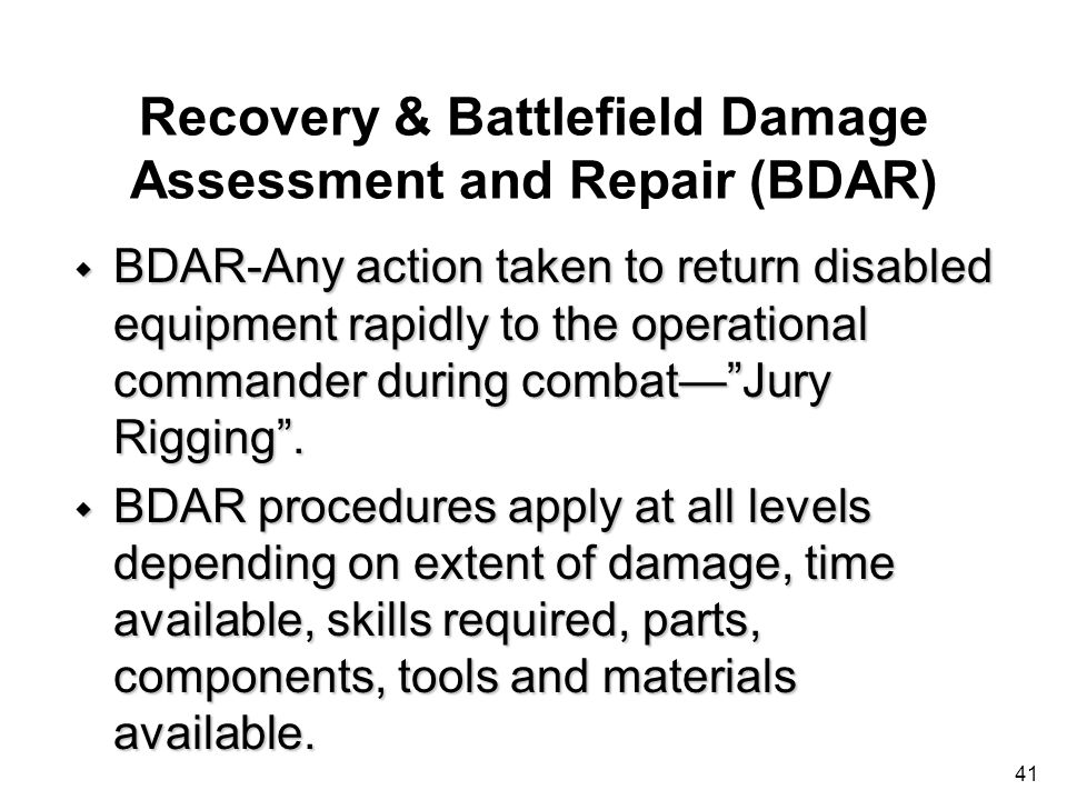 Recovery & Battlefield Damage Assessment and Repair (BDAR)