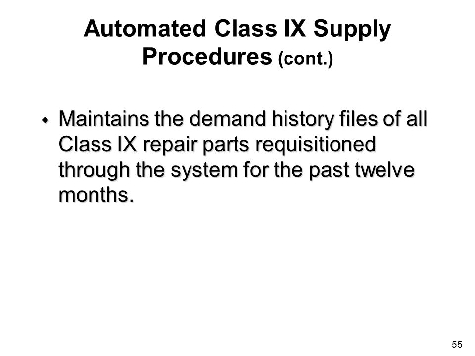 Automated Class IX Supply Procedures (cont.)