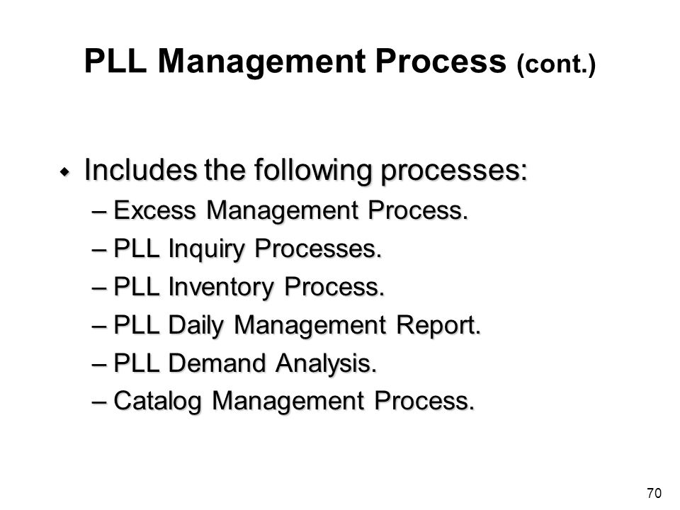PLL Management Process (cont.)